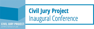 Civil Jury Project Inaugural Conference